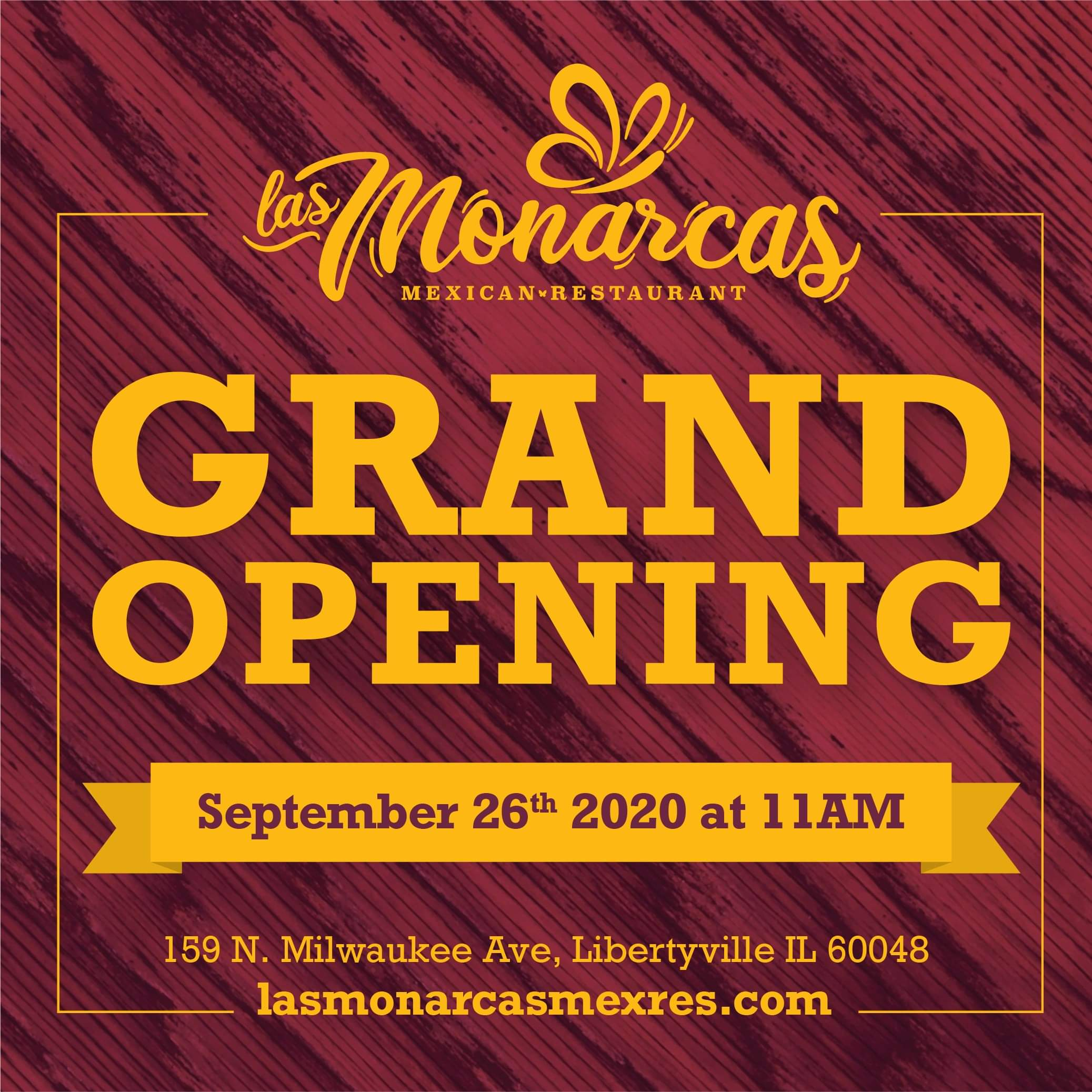 grand opening announcement for Las Monarcas